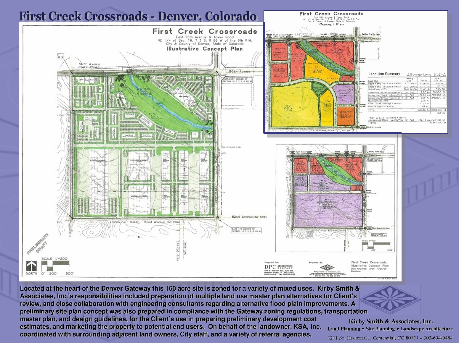 KSA, Inc's responsibilities for this 160 acre mixed use site included preparation of multiple land use master plan alternatives, and collaboration with engineering consultants regarding alternative flood plain improvements. A preliminary site plan concept was also prepared in compliance with the Gateway zoning regulations, and design guidelines, for the Client's use in preparing development cost estimates, and marketing the site to potential end users.